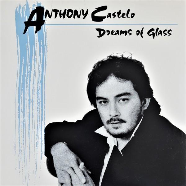 ANTHONY CASTELO - DREAMS